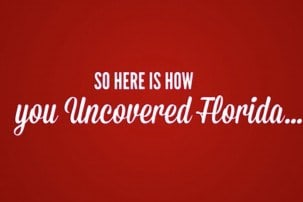 Sponsored Video: Florida Uncovered – The ultimate video guide